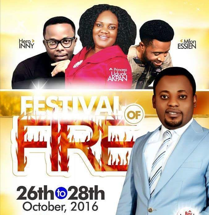 BLISSFUL MINISTRIES PRESENTS  FESTIVAL OF FIRE  26th - 28th OCTOBER 2016  An out standing ministry based in Uyo is organizing a Two-day power packed programme coming up On the 26 to 28th of October 2016 at 5pm daily.  In a statement made available to the media in Uyo and signed by Rev. Israel John says there will be miracle healing and Prophecy for all as tarry Night is 28th.  The Venue of the event is Blissful Worship Centre Timber Market Road after Ubotex Ware house Ifa Ikot Okpon in Uyo…
