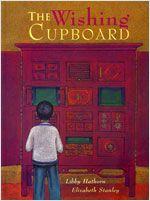 The wishing cupboard - Libby Hathorn
