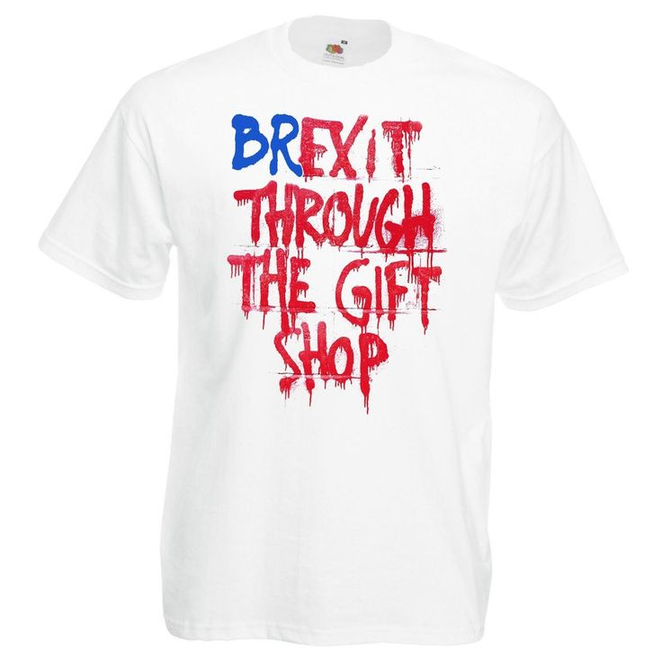 Mens Brexit Through The Gift Shop T-shirt EU United Kingdom Banksy - Dragons Den Fancy Dress Limited