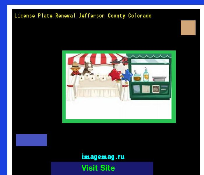 License plate renewal jefferson county colorado 180627 - The Best Image Search