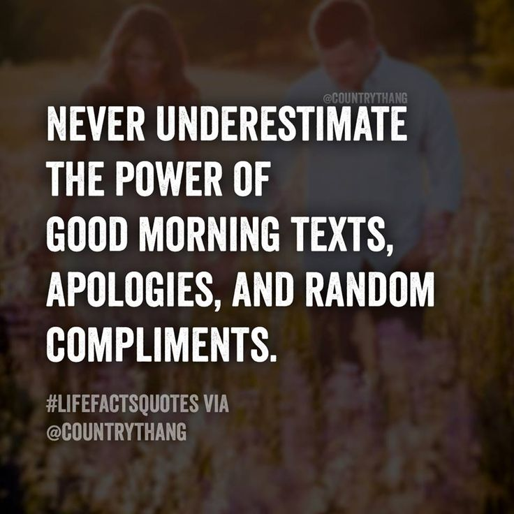 Good Morning Cutie Text : Never underestimate the power of good morning texts