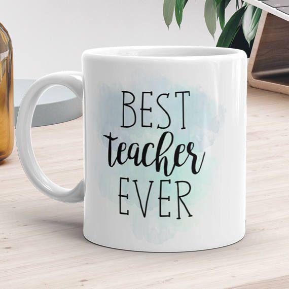 Best Teacher Ever  Ceramic Mug 11oz or 15oz  Coffee Mugs For