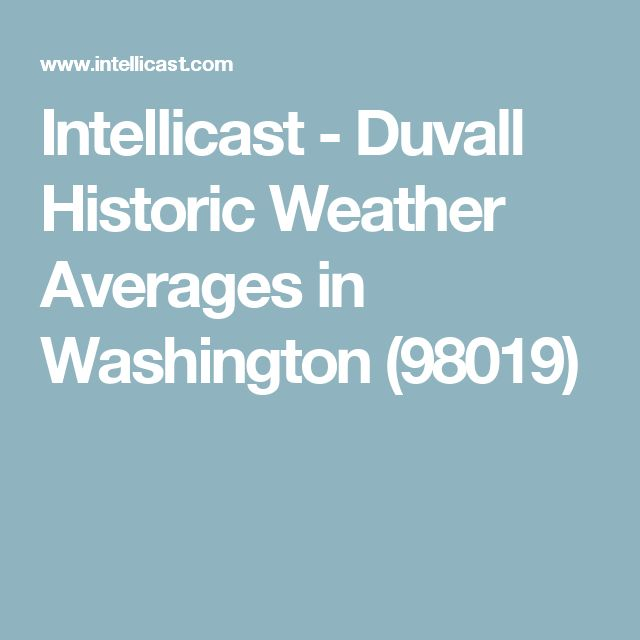 Intellicast - Duvall Historic Weather Averages in Washington (98019)