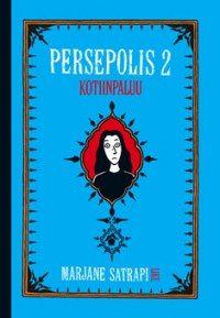 Persepolis 2 – kotiinpaluu | Kirjat | Like Kustannus