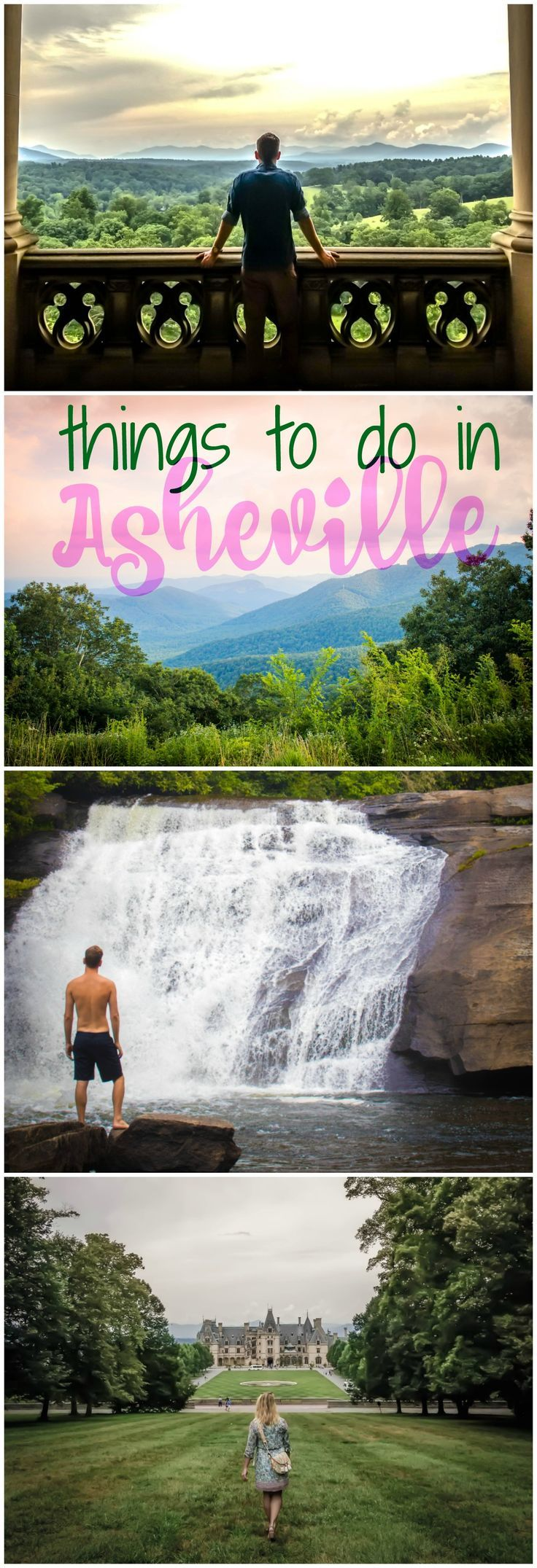 The ultimate list of things to do in Asheville.