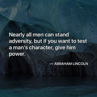 """""""Nearly all men can stand adversity…"""" - Abraham Lincoln [1080 x 1080] : QuotesPorn"""