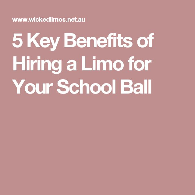 5 Key Benefits of Hiring a Limo for Your School Ball