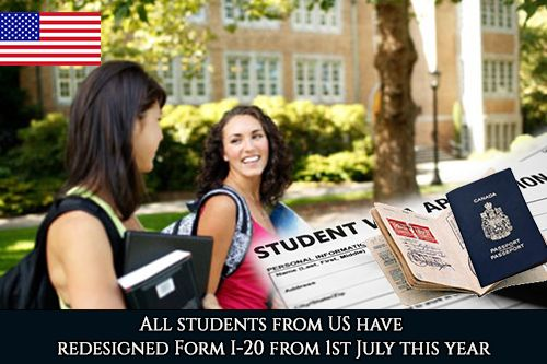 All students on US F and M visas should have redesigned Form I-20 from 1st July this year