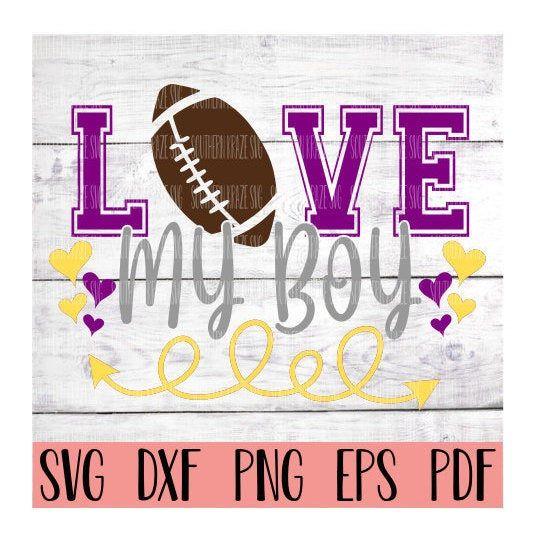 Download Love my boy svg/ football / football mom / mama / friday ...