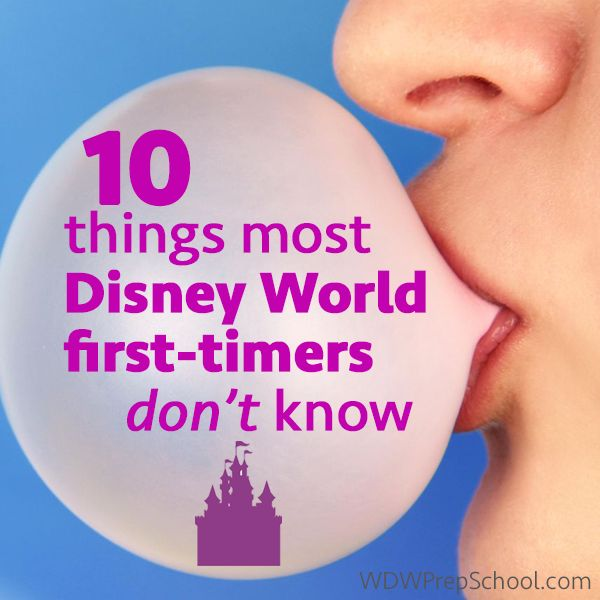 (Article last updated: July 28, 2014) No matter how much research or planning you do, there will be things that surprise you on your first trip (and your second and third and...). Here are 10 things you might not know if you're planning your very first trip to Disney World. 1. There is no gum...