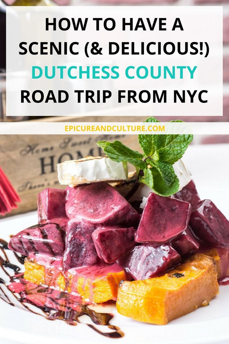 How To Have A Scenic (And Delicious!) Dutchess County Road Trip From NYC