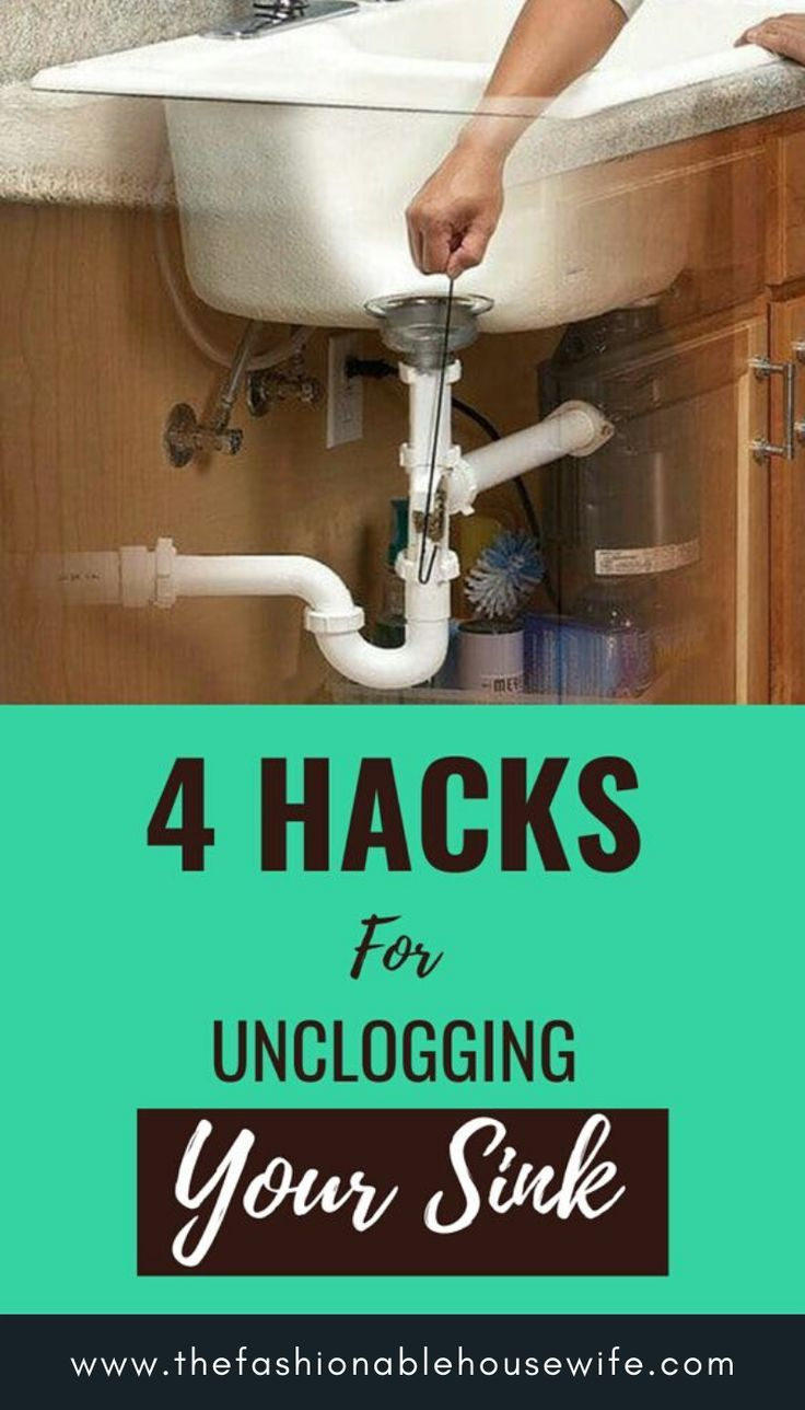 4 Hacks For Unclogging Your Sink The Fashionable Housewife In 2020 Sink Clogged Sink Bathroom Unclog