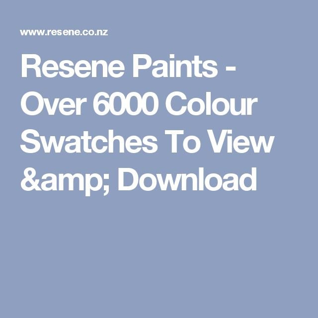 Resene Paints - Over 6000 Colour Swatches To View & Download