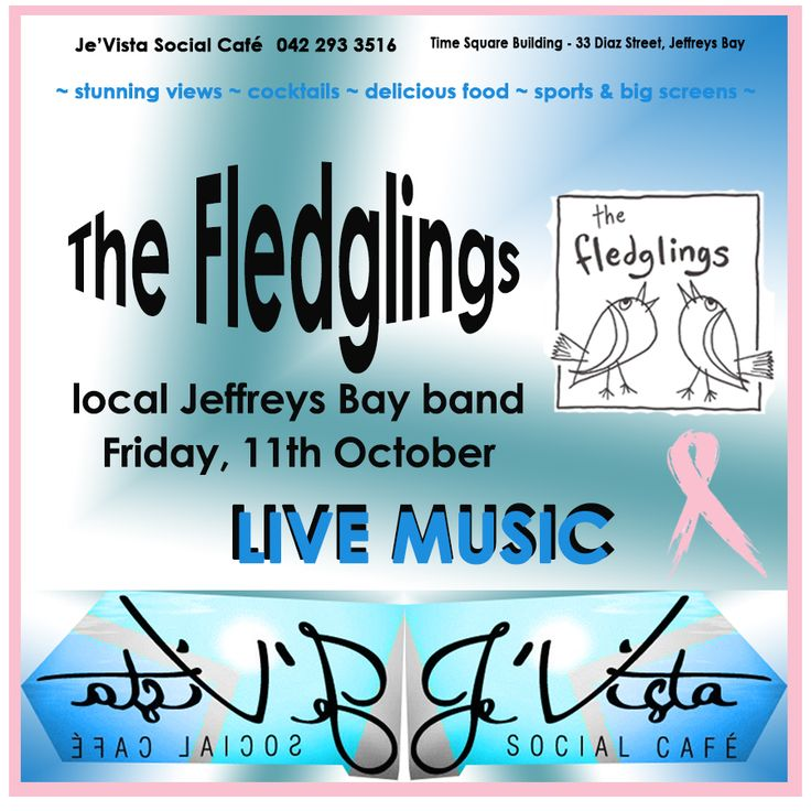 We kick off our #Pink Themed Weekend with live music from #JeffreysBay local band - The Fledglings - Free entrance. Think Pink - Wear Pink - Show your support