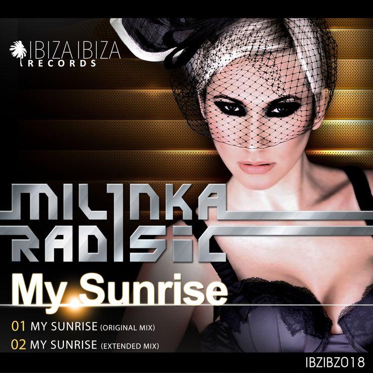 My Sunrise EP My Sunrise (Original Mix) - Milinka Radisic My Sunrise (Extended Mix) - Milinka Radisic  Get it at Beatport: http://www.beatport.com/release/my-sunrise/983906