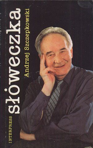 Słóweczka, Andrzej Szczepkowski, Interpress, 1992, http://www.antykwariat.nepo.pl/sloweczka-andrzej-szczepkowski-p-14337.html