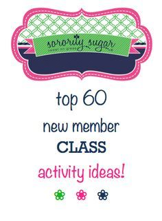 Several New Member Educators have recently asked about things to do with their pledge class during the new member period. Here are some activities and events to plan for the months between bid day and initiation day! <3 BLOG LINK: http://sororitysugar.tumblr.com/post/105045145424/sorority-new-member-class-activity-list