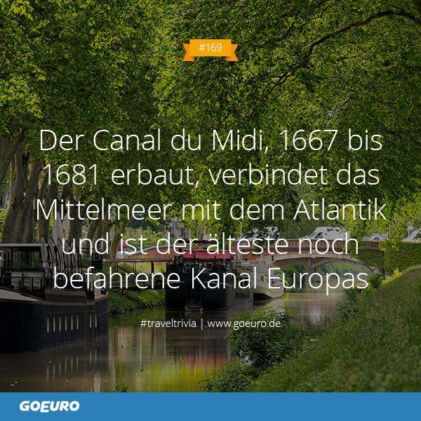 #TravelTrivia: Der Canal du Midi ist der älteste noch befahrene Kanal in #Europa