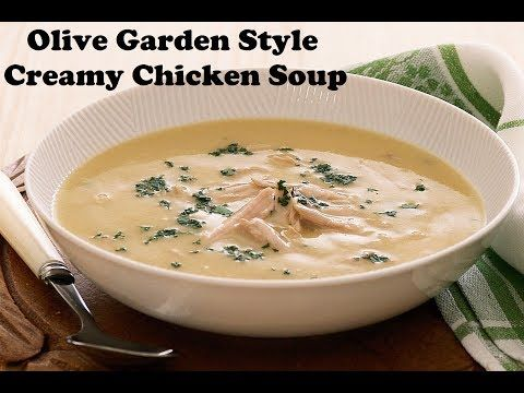 How to make Olive Garden Style Creamy Chicken Soup | Creamy Chicken Soup Recipe in Hindi - YouTube