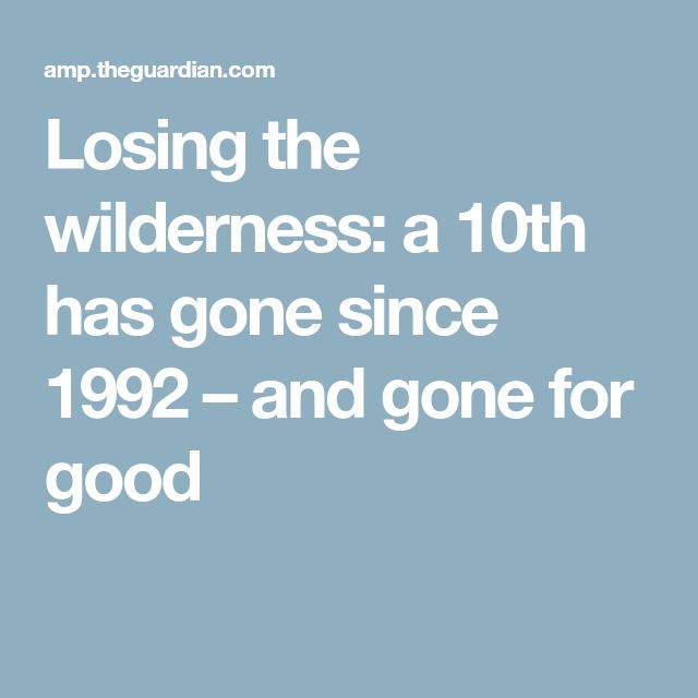 """""""If this rate continues, we will have lost all wilderness within the next 50 years."""" Conservation efforts are being rapidly outpaced by the acceleration of the decline, thanks to massive global population growth and the associated economic growth that demands ever-increasing natural resources. Humans are reducing carbon storage, causing species to go extinct, and messing with the water cycle and pollination. We are threatening our own survival."""