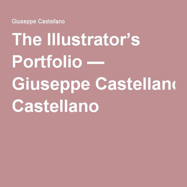 The Illustrator's Portfolio — Giuseppe Castellano