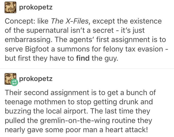 Funny writing prompt sci fi x files