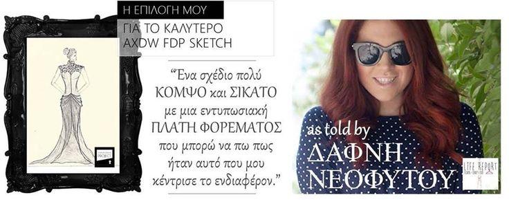 //Συνεχίζουν να διίστανται οι απόψεις για το καλύτερο σκίτσο μόδας στον διαγωνισμό AXDW Fashion Design Project που βρίσκεται σε εξέλιξη... // Η Δάφνη από το Life Report μας στέλνει την επιλογή της και εύχεται σε όλους τους διαγωνιζόμενους του Fashion design Project καλή επιτυχία και να νικήσει το καλύτερο σχέδιο. Ευχαριστούμε Δάφνη