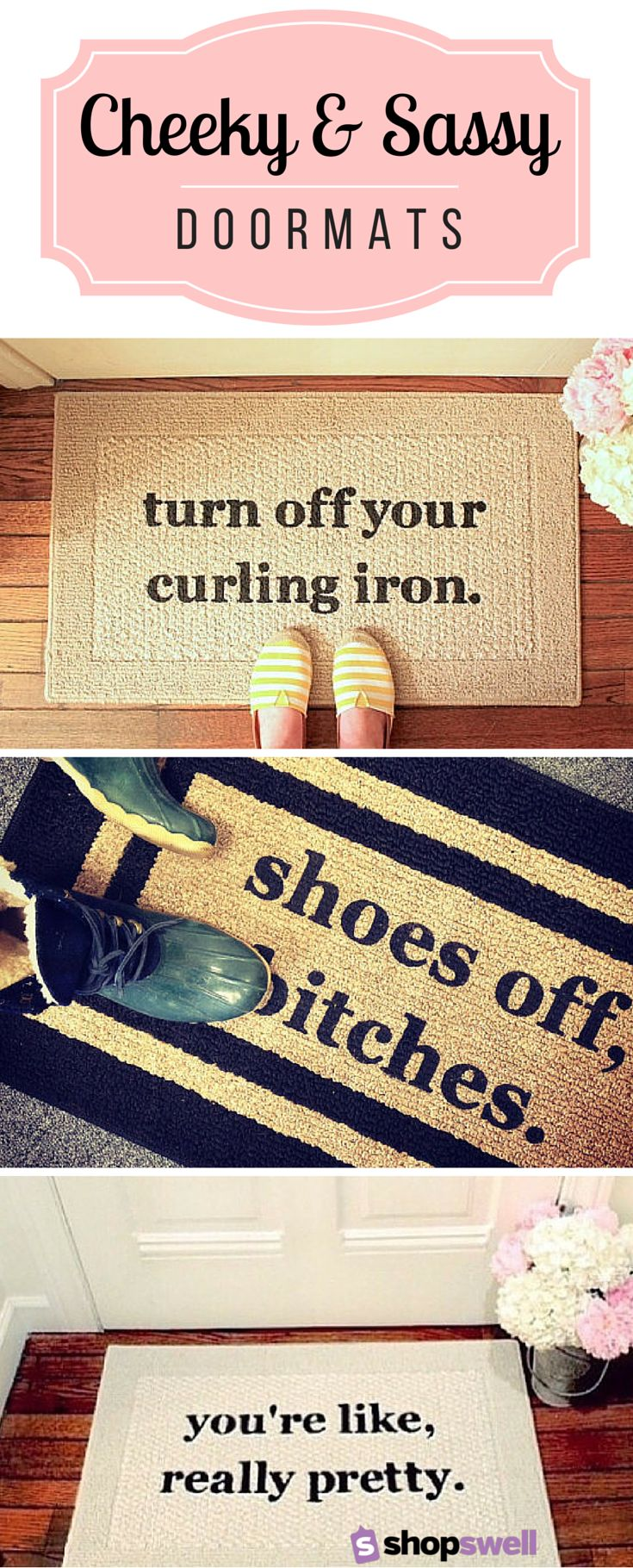 Who says your doormat can't feature a little sass? Click through to see 30 fun doormats for your home.