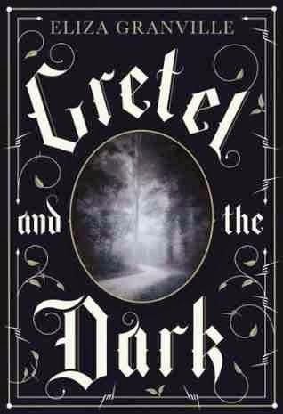 Bookshelf Butterfly: Gretel and the Dark by Eliza Granville