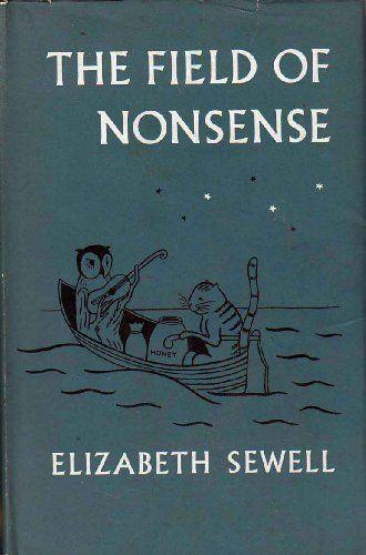 Field of nonsense / Elizabeth Sewell.