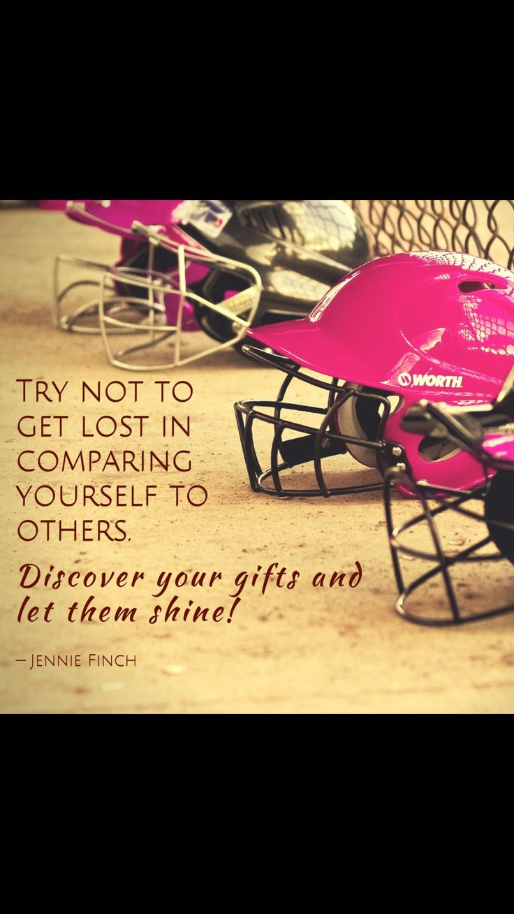 Softball friendship quotes quotesgram - Try Not To Get Lost In Comparing Yourself To Others