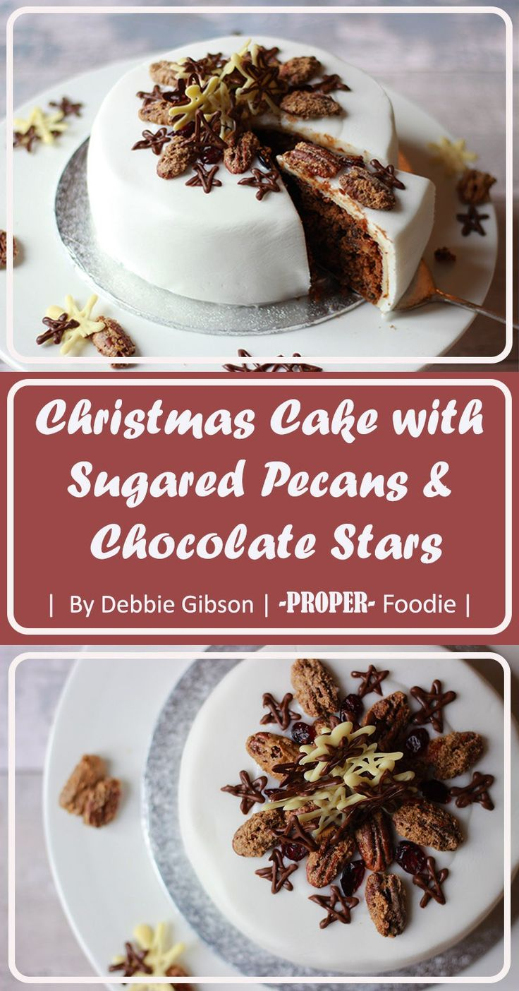 Christmas cake with sugared pecans and chocolate stars | ProperFoodie