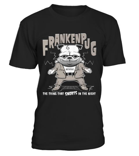 # Best Frankenstein French Bulldog (Dog Rescue) front Shirt .  tee Frankenstein French Bulldog (Dog Rescue)-front Original Design.tee shirt Frankenstein French Bulldog (Dog Rescue)-front is back . HOW TO ORDER:1. Select the style and color you want:2. Click Reserve it now3. Select size and quantity4. Enter shipping and billing information5. Done! Simple as that!TIPS: Buy 2 or more to save shipping cost!This is printable if you purchase only one piece. so dont worry, you will get yours.