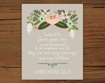 8x10 Lamentations 3:22-23 by OleaLettering on Etsy