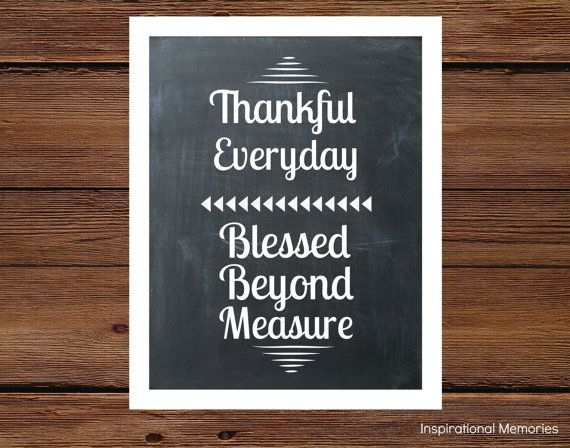 "Framed Thanksgiving Inspirational Quote ""Thankful Everyday Blessed Beyond Measure"" by inspirationalmemory, 5x7-$9.99 or 8.5x11-$11.99 #chalkboard #thankful #thanksgiving"