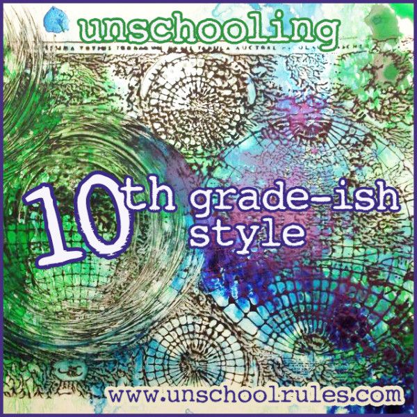 The unschooled version of a 10th-grade-ish curriculum plan for 2015-16