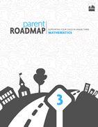 Parent Roadmaps to Common Core Standards / Parent Roadmaps- Mathematics
