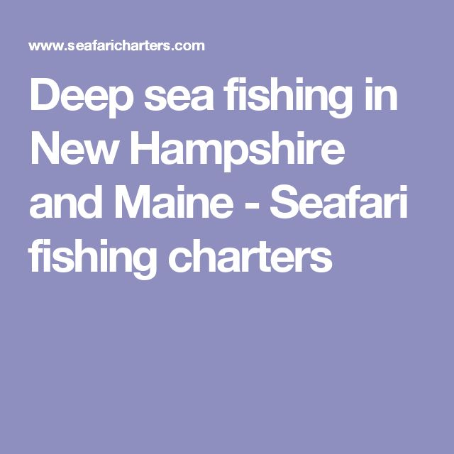 48 best portsmouth nh images on pinterest portsmouth for Deep sea fishing maine
