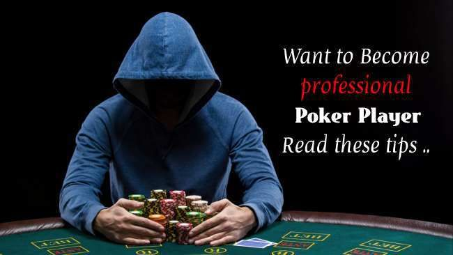 Want To Become Professional Poker Player Read This Poker Reading Players