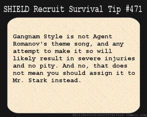 S.H.I.E.L.D. Recruit Survival Tip #471: Gangnam Style is not Agent Romanov's…