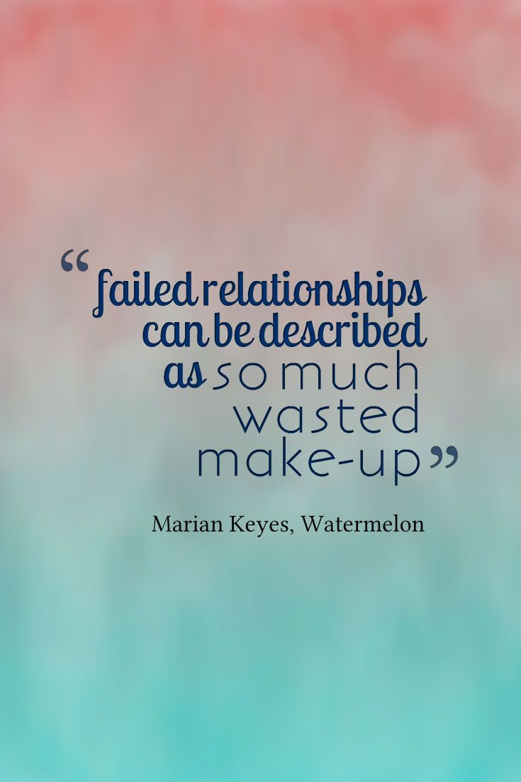 Breakup Quotes For Guys: Best 25+ Failed Relationship Quotes Ideas On Pinterest