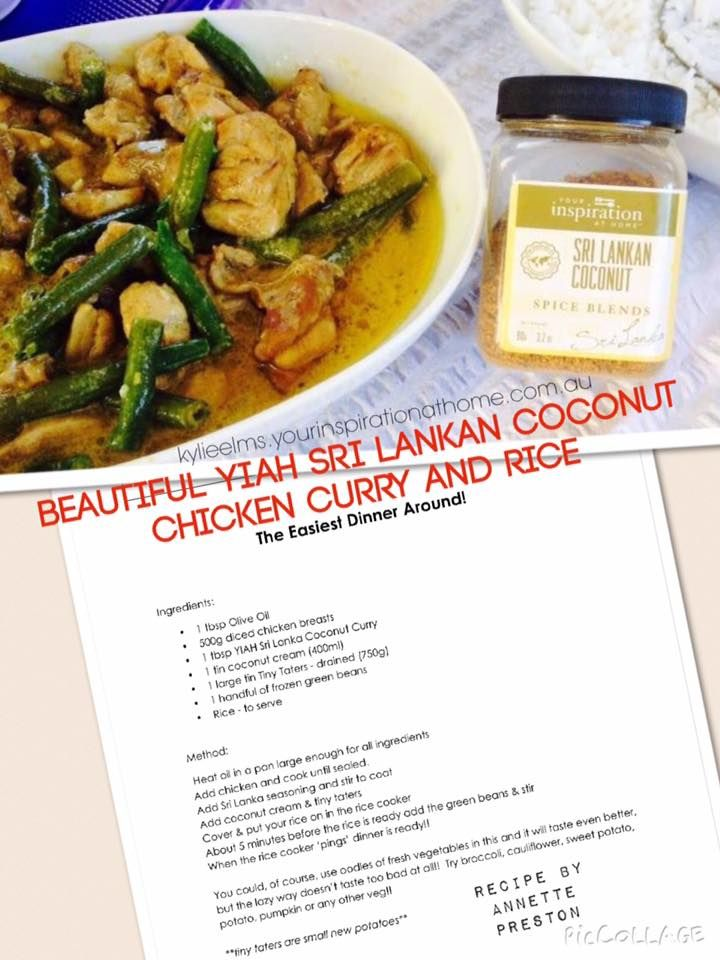 Looking for a quick tasty dinner tonight ?  How does Sri Lankan Coconut Curry sound ....  Family friendly delicious curry in minutes smile emoticon  Perfect for a fridge raid to use up those veggies that have been begging to be blessed with a little YIAH Magic Dust .... Thank You Annette Preston ~ Your Inspiration at Home Consultant for your Easiest Dinner Around recipe