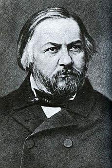 Michail Ivanovič Glinka.- , provincia de Smolensk, 1 de junio de 1804 – Berlín, 15 de febrero de 1857) fue un compositor ruso, considerado el padre del nacionalismo musical ruso