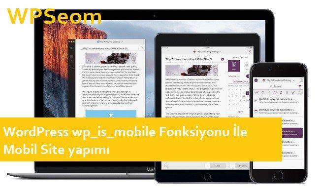 WordPress wp_is_mobile Fonksiyonu İle Mobil Sitel yapımı
