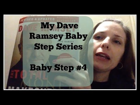 My Dave Ramsey Baby Step Series - Baby Step #4