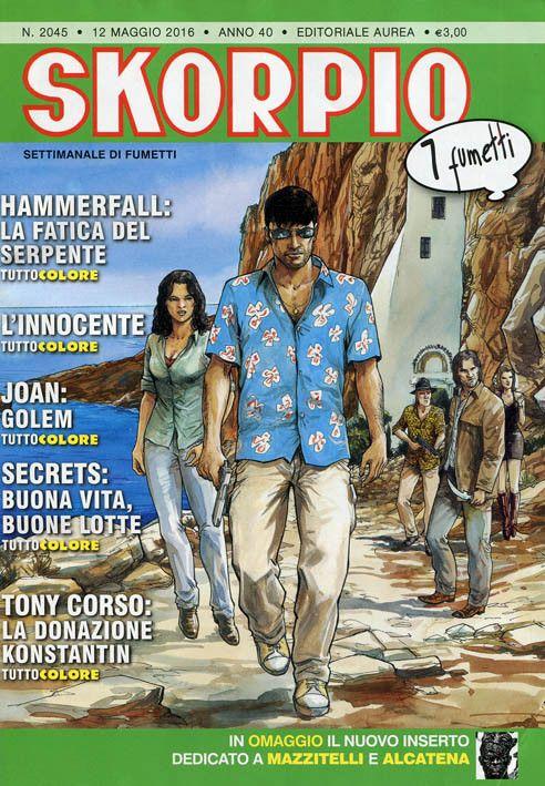 Skorpio 2045 (maggio 2016) Cover di Olivier Berlion #Skorpio #EditorialeAurea