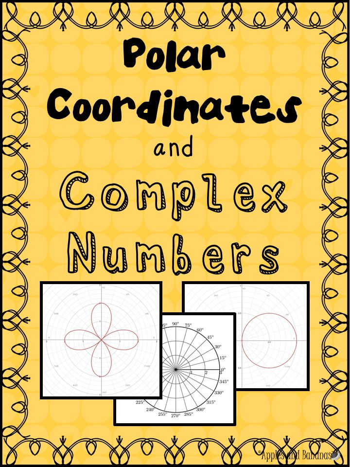 Polar coordinates & complex numbers - math journal/scaffolded notes with answer keys.  Includes: Degree and Radian Measures on the Polar Coordinate System, Graph a Polar Coordinate in  Radians/Degrees/with Negative Angle Value,   Graphing Basic Polar Equations, How to Use www.desmos.com to Graph Polar Equations and more! #polarcoordinates #classicalcurves #complexnumbers