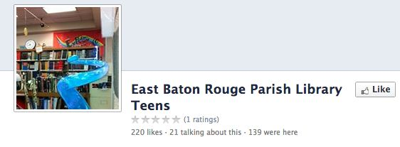 East Baton Rouge Parish Library's Teen Facebook Page https://www.facebook.com/ebrpl.teen