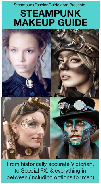 Steampunk Makeup Guide: Authentic historically accurate victorian era makeup, glue gears on it, masks, clockpunk, special fx makeup, and more. Options for men and women. Great for Halloween or Steampunk cosplay.