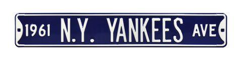 1961 N.Y. YANKEES AVE Steel Embossed Street Sign